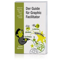 The Graphic Facilitator Guide