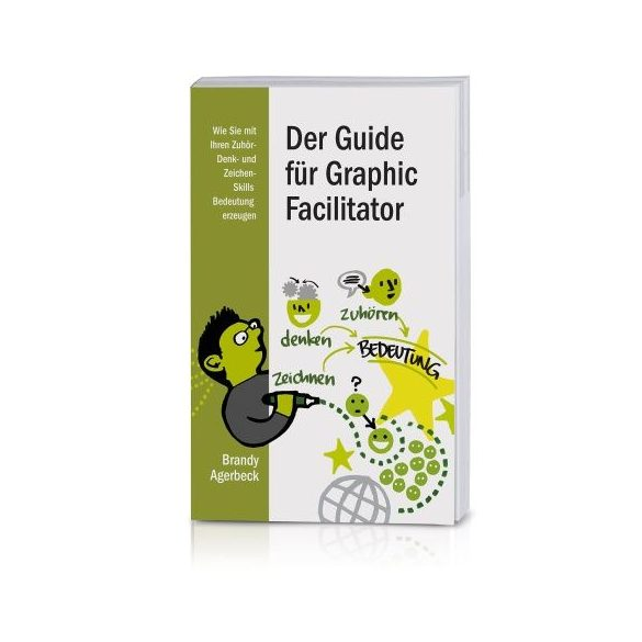 The Graphic Facilitators Guide (German)
